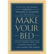 Make Your Bed by McRaven, William H., 9781455570249