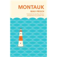 Montauk by Frisch, Max; Skelton, Goeffrey; Dee, Jonathan, 9781941040249