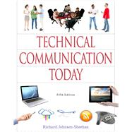 Technical Communication Today Plus MyLab Writing with Pearson eText -- Access Card Package by Johnson-Sheehan, Richard, 9780321980250