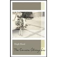 The Camera Always Lies by Hood, Hugh, 9781771960250
