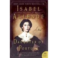Daughter of Fortune by Allende, Isabel, 9780061120251