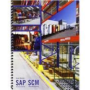 Sap Scm: A Supplement for Sap Based Supply Chain Management Courses by Deluke, Gene, 9781465280251