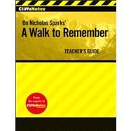 CliffsNotes ?  On Nicholas Sparks' A Walk to Remember, Teacher's Guide at Biggerbooks.com