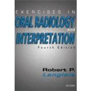 Exercises in Oral Radiology and Interpretation by Langlais, 9780721600253