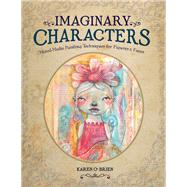 Imaginary Characters by O'Brien, Karen, 9781440340253