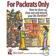 For Packrats Only by Aslett, Don, 9780937750254