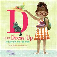 D Is for Dress Up by Carluccio, Maria, 9781452140254