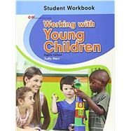 Working With Young Children Workbook by Herr, Judy, Ed. D., 9781631260254