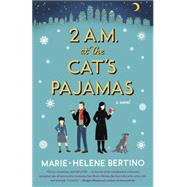 2 A.m. at the Cat's Pajamas by Bertino, Marie-helene, 9780804140256