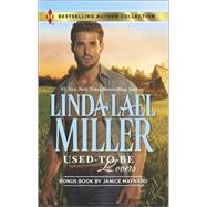 Used-to-Be Lovers Into His Private Domain by Miller, Linda Lael; Maynard, Janice, 9780373010257