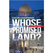 Whose Promised Land? by Chapman, Colin, 9780745970257