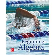 Beginning Algebra by Miller, Julie; O'Neill, Molly; Hyde, Nancy, 9781259610257