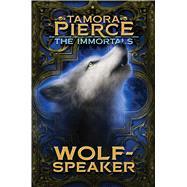 Wolf-speaker by Pierce, Tamora, 9781481440257