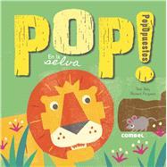 Pop! PopOpuestos En la selva by Daly, Bob, 9788491010258