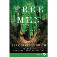 Free Men by Smith, Katy Simpson, 9780062440259