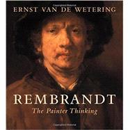 Rembrandt by Van De Wetering, Ernst, 9780520290259