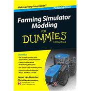 Farming Simulator Modding for Dummies by Van Gumster, Jason, 9781118940259