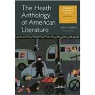 The Heath Anthology of American Literature Volume D by Lauter, Paul; Yarborough, Richard; Alberti, John; Brady, Mary Pat; Justice, Daniel, 9781133310259