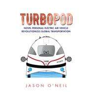 Turbopod by O'neil, Jason, 9781504970259