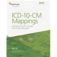 ICD-10-CM Mapping 2015 by Optumlnsight, Inc., 9781622540259