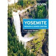 Moon Yosemite, Sequoia & Kings Canyon 9781631210259N