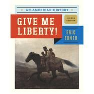 Give Me Liberty! by Foner, Eric, 9780393920260