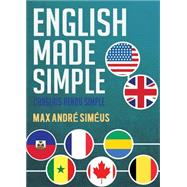 English Made Simple by Simeus, Max Andre, 9781682070260