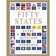 Fifty States: Every Question Answered by Baird, Lori; Brousseau, Marcel; Rose, Amber, 9781684120260