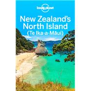 Lonely Planet New Zealand's North Island by Lonely Planet Publications, 9781786570260