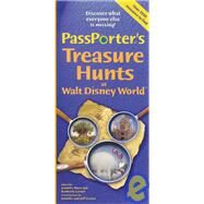 PassPorter's Treasure Hunts at Walt Disney World and Disney Cruise Line by Marx, Jennifer; Larner, Kimberly; Carter, Jennifer; Carter, Jeff, 9781587710261