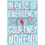 In Case of Emergency by Moreno, Courtney, 9781940450261