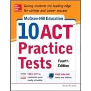 McGraw-Hill Education 10 ACT Practice Tests, Fourth Edition by Dulan, Steven W., 9780071840262