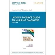 Mosby's Guide to Nursing Diagnosis - Pageburst E- book on Kno Retail Access Card by Ladwig, Gail B.; Ackley, Betty J.; Flynn Makic, Mary Beth, 9780323390262