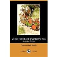 Doctor Rabbit and Brushtail the Fox by Hinkle, Thomas Clark; Winter, Milo, 9781409970262