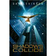 Shadows Collide by Levinson, Dan, 9781631630262