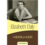 The Book of the Lion by Daly, Elizabeth, 9781631940262