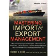 Mastering Import & Export Management by Cook, Thomas A.; Alston, Rennie; Raia, Kelly, 9780814420263