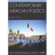 Contemporary Mexican Politics by Edmonds-poli, Emily; Shirk, David A., 9781442220263