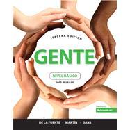 Gente nivel básico, 2015 Release by de la Fuente, María José; Martín Peris, Ernesto J.; Sans, Neus J., 9780134040264