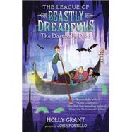 The League of Beastly Dreadfuls Book 2: The Dastardly Deed by GRANT, HOLLY, 9780385370264