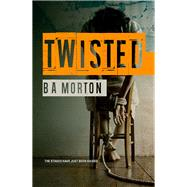 Twisted by Morton, B. A., 9781910720264