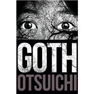 Goth by Otsuichi, 9781421580265