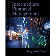 Intermediate Financial Management (with Thomson ONE - Business School Edition Finance 1-Year 2-Semester Printed Access Card) by Brigham, Eugene F.; Daves, Phillip R., 9781111530266