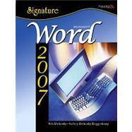 Signature Series: Microsoft Word 2007 - Windows XP Version