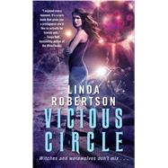 Vicious Circle by Robertson, Linda, 9781501130267