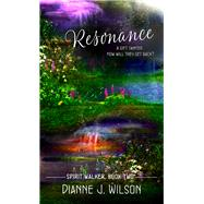Resonance by Wilson, Dianne J., 9781522300267