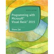 Programming with Microsoft® Visual Basic® by Zak, 9781285860268