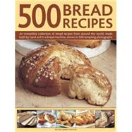 500 Bread Recipes by Shapter, jennie, 9780754830269