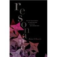 Resonance by O'Rourke, Erica, 9781442460270