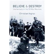 Believe and Destroy by Ingrao, Christian; Brown, Andrew, 9780745660271